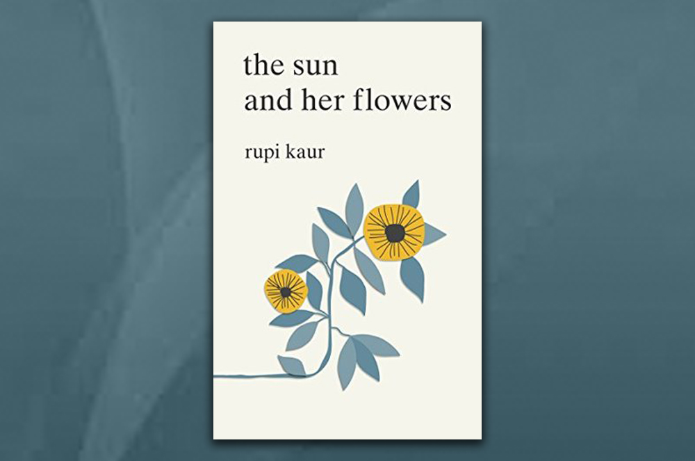 Rupi Kaur s beautiful book The sun and her flowers is quite surprising.  Billed as a book of poetry 741e6fa533515